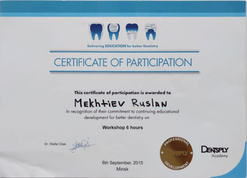 Сертификат Dentsply выдан Мехтиеву Руслану за приверженность профессиональному развитию для лучшей стоматологической практики